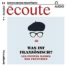 Écoute audio - Les petites manies des Frenchies. 9/2017: Französisch lernen Audio - Was ist französisch? Hörbuch von  div. Gesprochen von:  div.