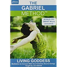The Gabriel Method: Living Goddess