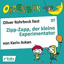 Zipp-Zapp, der kleine Experimentator (Ohrenbär 7) Hörbuch von Katrin Askan Gesprochen von: Oliver Rohrbeck