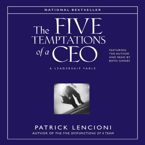 The Five Temptations of a CEO: A Leadership Fable Audiobook [Free Download by Trial] thumbnail