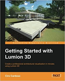 Getting Started with Lumion 3D: Ciro Cardoso: 9781849699495: Amazon