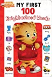 #5: My First 100 Neighborhood Words (Daniel Tiger's Neighborhood)