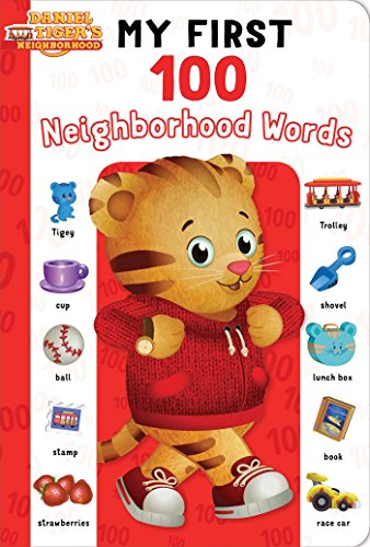 My First 100 Neighborhood Words (Daniel Tiger's Neighborhood) (Basic Tiger)