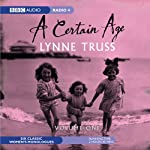 A Certain Age, Vol. 1: Female Monologues | Lynne Truss