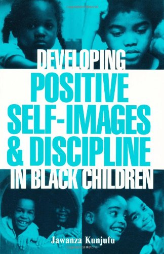 Search : Developing Positive Self-Images & Discipline in Black Children