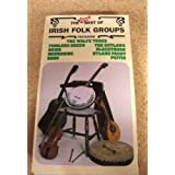 Very Best of the Irish Folk Groups