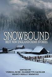 Snowbound: Best New England Crime Stories 2017 (Volume 15)