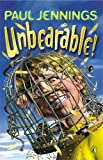 Unbearable!: More Bizarre Stories