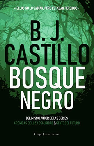 Bosque Negro por B.J. Castillo