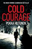Front cover for the book Cold Courage by Pekka Hiltunen