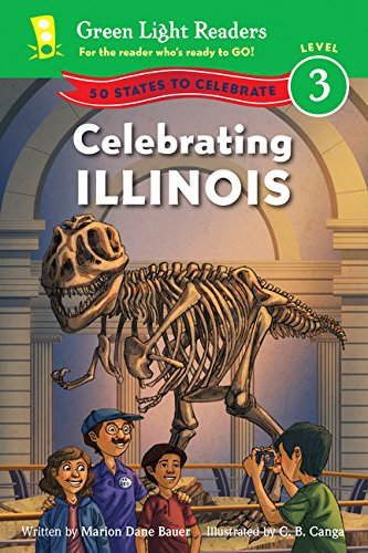 Read Online Celebrating Illinois: 50 States to Celebrate (Green Light Readers Level 3) pdf