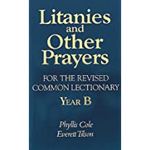 Litanies And Other Prayers For Rev Com Lect Yr B
