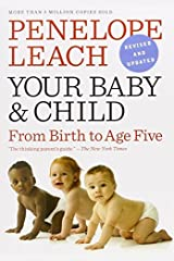 Your Baby and Child by Penelope Leach (2010-10-19) Paperback