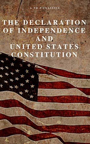 #freebooks – The Declaration of Independence and United States Constitution with Bill of Rights and all Amendments (Annotated) by Thomas Jefferson