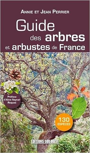Livres Guide des arbres et arbustes de France epub pdf