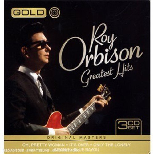 Roy Orbison - Gold - Greatest Hits By Roy Orbison - Zortam Music