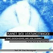 Das Notsignal (Planet der Leistungsträger 29) | Peter A. Kettner