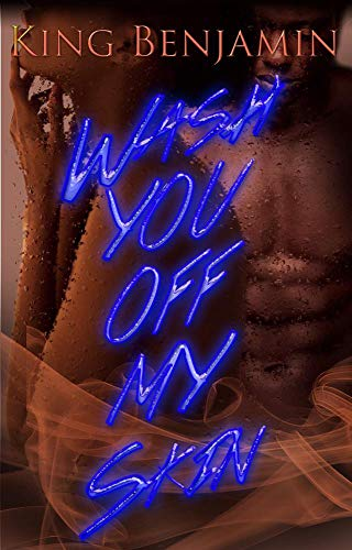 Search : Wash You off My Skin: A Forbidden Love Story
