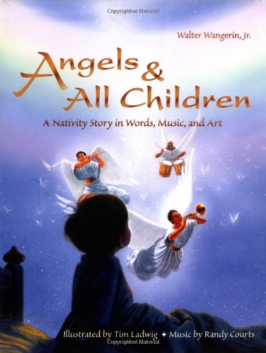 Download Angels & All Children: A Nativity Story in Words, Music, and Art pdf epub