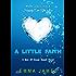 A Little Faith (Men Of Ocean Beach Book 1)