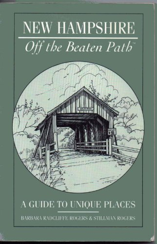 New Hampshire--off the beaten path (Insiders Guide: Off the Beaten Path) (Off The Beaten Path Vacations United States)
