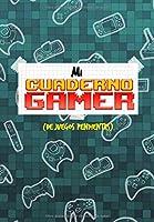 MI CUADERNO GAMER: De Juegos