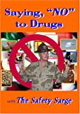 "Saying ""NO"" to Drugs with The Safety Sarge"