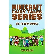 Minecraft Fairy Tales : Complete Series (Minecraft Fairy Tales Series Book 10)