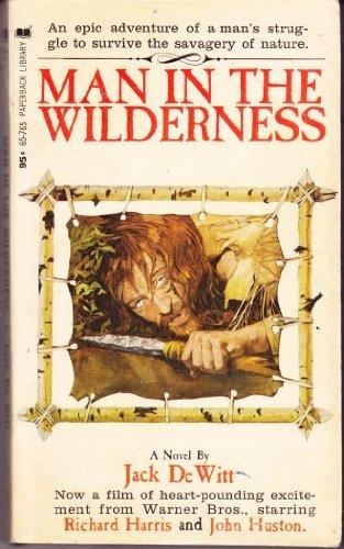 Man in the Wilderness, DeWitt, Jack