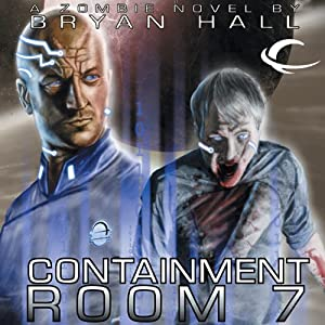 Containment Room 7 Audiobook
