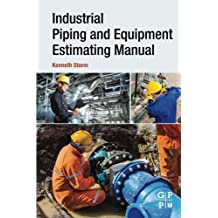 Industrial Piping and Equipment Estimating Manual