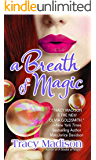 A Breath of Magic (Magic Series Book 3)