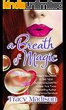 A Breath of Magic (Magic Series)