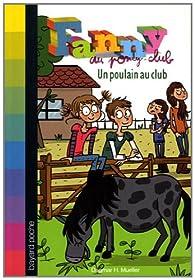 Fanny au poney-club, Tome 5 : Un poulain au club par Dagmar H. Mueller