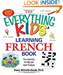 The Everything Kids' Learning French...