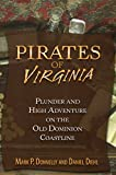 img - for Pirates of Virginia: Plunder and High Adventure on the Old Dominion Coastline book / textbook / text book
