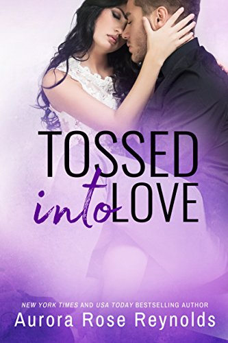 (Tossed Into Love (Fluke My Life Book)