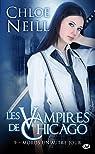 Les Vampires de Chicago, tome 9 : Mords un Autre Jour par Neill