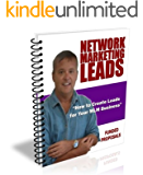 How To Create Network Marketing Leads with Funded Proposals (Network Marketing / MLM Lead Generation Book 3)