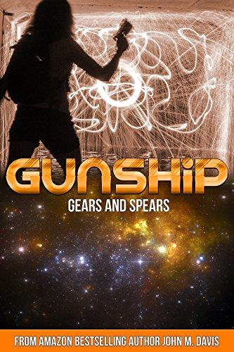 Gears Spears Gunship John Davis ebook
