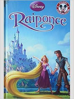 Amazon Fr Raiponce Disney Club Du Livre Disney Livres