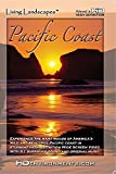 Living Landscapes HD Pacific Coast (WMV-HD for Windows Media Players and PC's)
