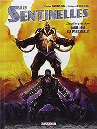 Les Sentinelles, tome 4 - avril 1915 Les Dardanelles par Xavier Dorison