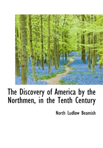 The Discovery of America by the Northmen, in the Tenth Century ebook