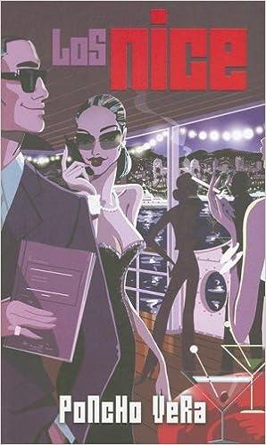 Los Nice: Poncho Vera: .mx: Libros