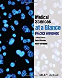 Basic Medical Sciences at a Glance, Jakub Scaber and Peter Abrahams, 047065449X