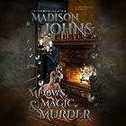 Meows, Magic & Murder: Lake Forest Witches, Book 1 Hörbuch von Madison Johns Gesprochen von: Sarah Puckett