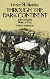 """Through the Dark Continent - v. 1 (Dover books on travel, adventure)"" av Henry Morton Stanley"
