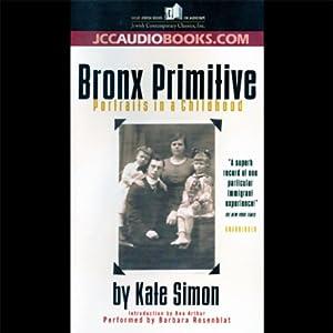 Bronx Primitive Audiobook