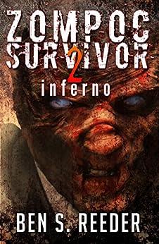 Zompoc Survivor: Inferno by [Reeder, Ben S]